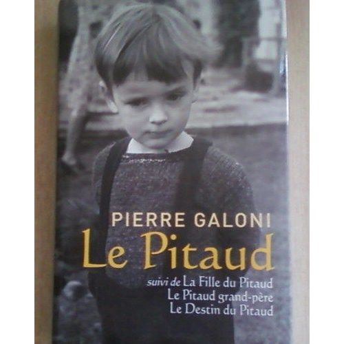 Le destin du Pitaud - Pierre Galoni