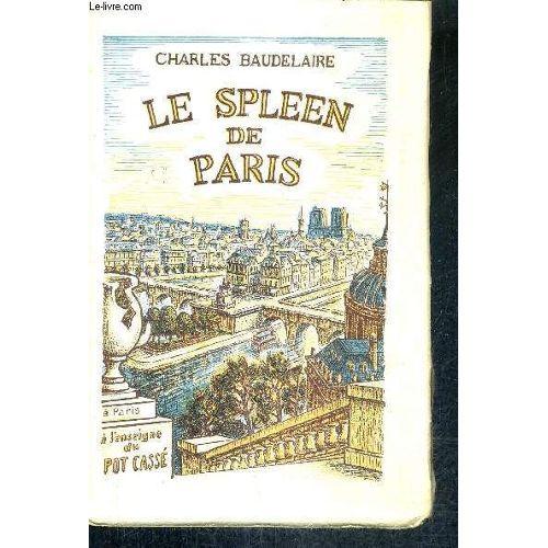 Le Spleen De Paris Petits Poemes En Prose