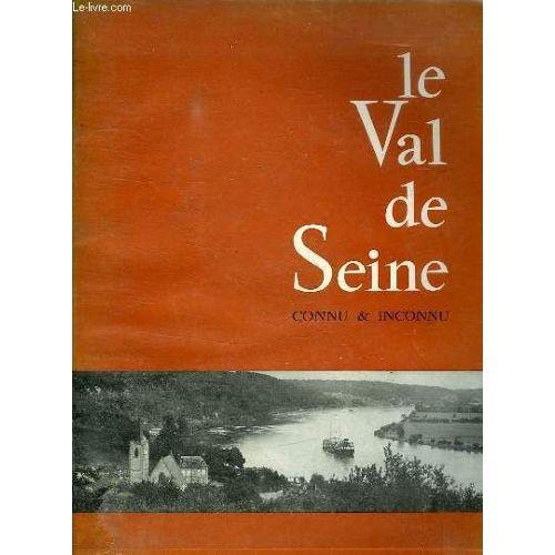 Le Val De Seine Connu Inconnu
