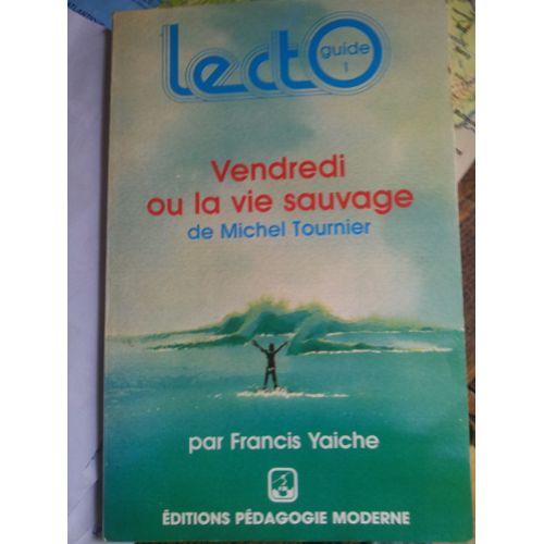 Vendredi Ou La Vie Sauvage De Michel Tournier