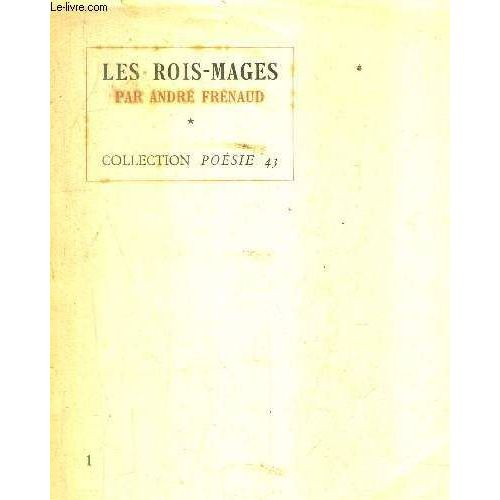 Les Rois Mages Poemes Tome 1 Collection Poesie N43