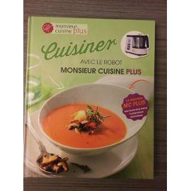 Livre De Recettes Cuisiner Avec Le Robot Monsieur Cuisine Plus