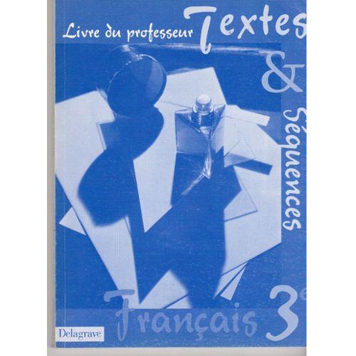 Livre Du Professeur Textes Et Sequences Francais 3eme