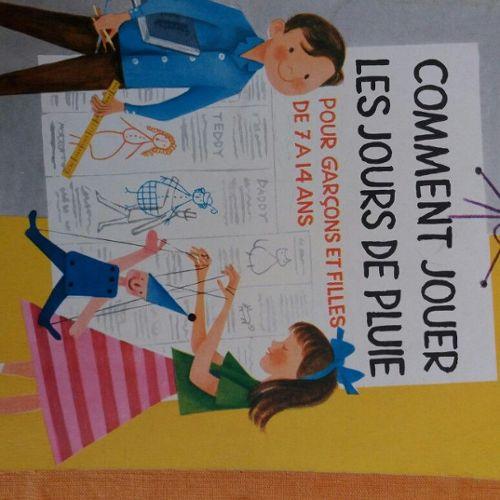 Livre Fernan Nathan Comment Jouer Les Jours De Pluie Pour Garcon Et Filles De 7 A 14 Ans