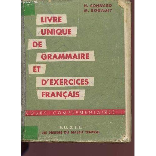 Livre Unique De Grammaire Et D Exercices Francais Cours Elementaires