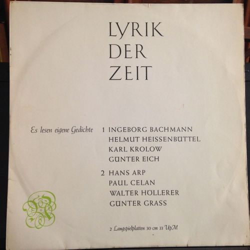 Lyrik Der Zeit 1 2 Es Lesen Eigene Gedichte Ingeborg Bachmann Karl Krolow Helmut Heissenbüttel Günter Eich Hans Arp Walter Höllerer Paul