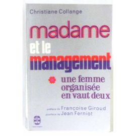 Madame et le management - Christiane Collange
