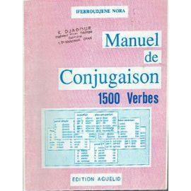Manuel De Conjugaison 1500 Verbes Dictionnaire Et Reference Rakuten