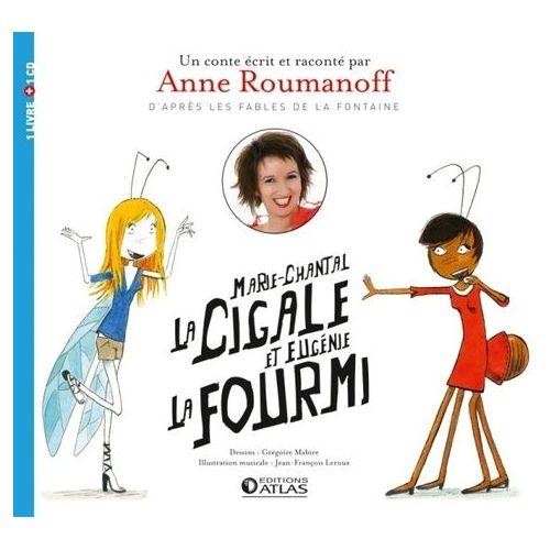 Marie Chantal La Cigale Et Eugenie La Fourmi 1 Cd Audio Rakuten