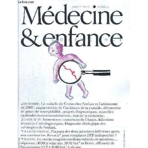 Medecine Et Enfance N 10 Dec 2003 Le Vaccin Rougeole Oreillons Rubeole En Questions Reponses La Maladie De Crohn Chez L Enfant Et L Adolescent