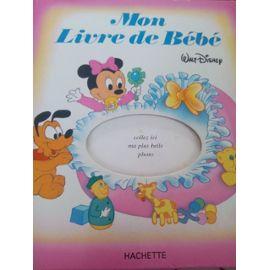 Mon Livre De Bebe Walt Disney Hachette Livre De Naissance Pour Fille 1987