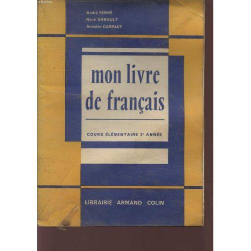 Mon Livre De Francais Cours Elementaire 2e Annee