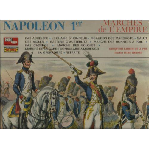 prix bas en ligne à la vente fournir beaucoup de napoleon 1er marches de l'empire : pas accéléré, le champ d'honneur,  rigaudon des manchots, batterie d'austerlitz, marche des bonnets à poil,  salut ...