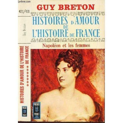 Napoleon Etles Femmes Tome 7 De La Collection Histoires D Amour De L Histoire De France
