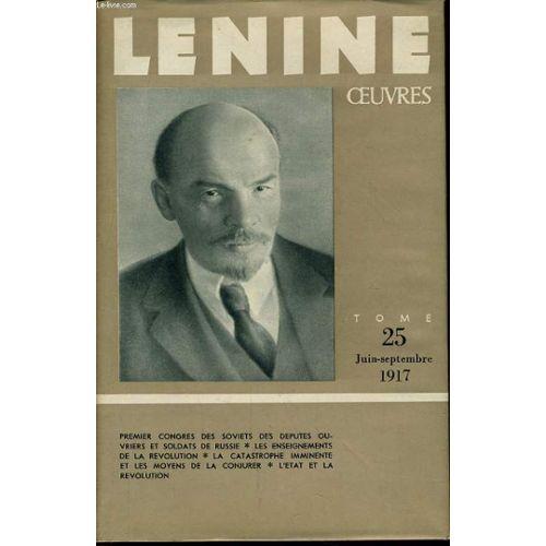 644b314ba6df2 oeuvres-de-lenine-tome-25-juin-septembre-1917-premier-congres-des-soviets-des-deputes-ouvriers- et-soldats-de-russie-les-enseignements-de-la-revolution-la- ...