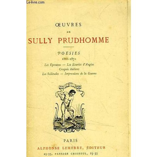 Oeuvres De Sully Prudhomme Poesies 1866 1872 Stances Poemes