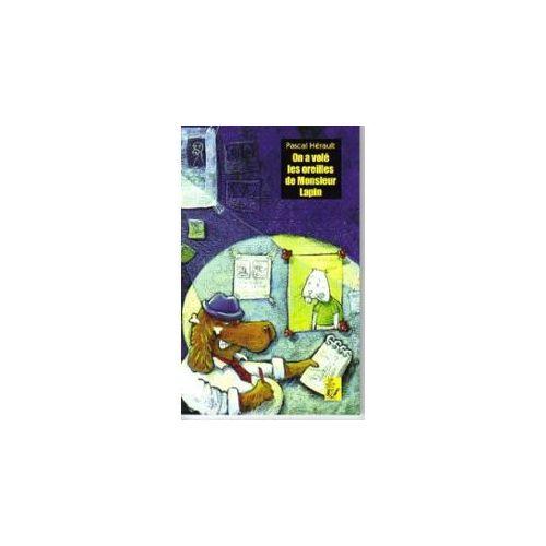 On A Vol U00e9 Les Oreilles De Monsieur Lapin