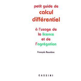 Petit Guide De Calcul Differentiel A L Usage De La Licence Et De L Agregation Rakuten