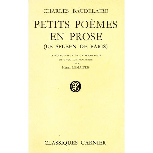 Petits Poemes En Prose Le Spleen De Paris