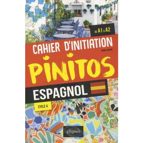 Espagnol De A1 A A2 Cycle 4 Cahier D Initiation
