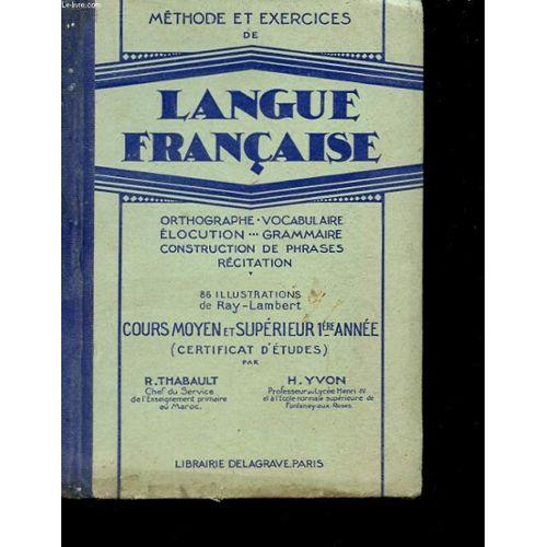 Methode Et Exercie De Langue Francaise Cours Moyen Et Superieur 1ere Annee