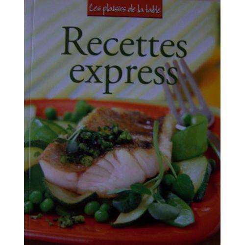 Recettes Express Les Plaisirs De La Table Rakuten