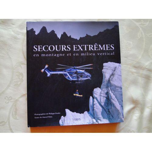 Secours en montagne et en milieu vertical - Marcel Pérès