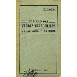 Tableau Des Verbes Irreguliers De La Langue Attique Rakuten