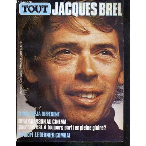 Tout Jacques Brel Numero Hors Serie Enfant Deja Different De La Chanson Au Cinema Pourquoi Est Il Toujours Parti En Plein Gloire
