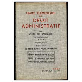 Traité Élémentaire De Droit Administratif / De Laubadère, André / Réf23309   de Andre Laubad  Format Relié