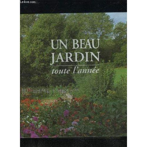 Un Jardin Beau Tout L\'annee