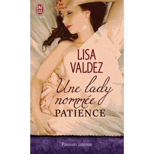 Une lady nommée Passion - Lisa Valdez