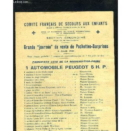 Une Plaquette De 4 Pages Comite Francais De Secours Aux Enfants Section Girondine Grande Journee De Vente De Pochettes Surprises 6 Avril 1924