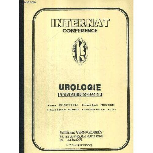 Urologie - Nouveau Programme - Internat Conference / Anomalies De La  Miction / Hématurie / Colique Néphrétique / Gros Rein : Orientation ...