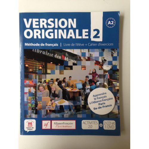 version originale 2 - m u00e9thode de fran u00e7ais